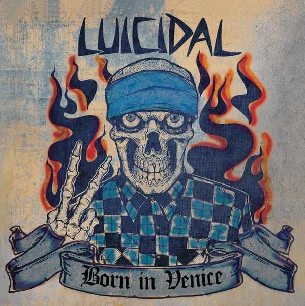 Luicidal Born In venice